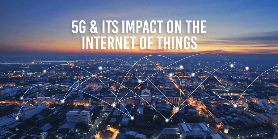 5G and Its Impact on The Internet of Things
