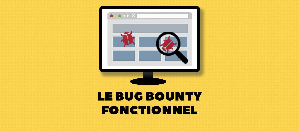 Préserver la qualité avec le bug bounty fonctionnel