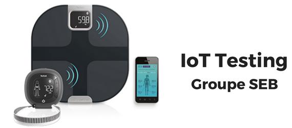 IoT Testing for Groupe SEB's Body Partner