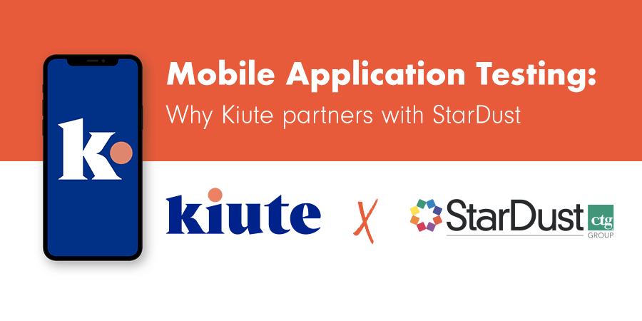 Mobile Application Testing: Why Kiute Partners with StarDust