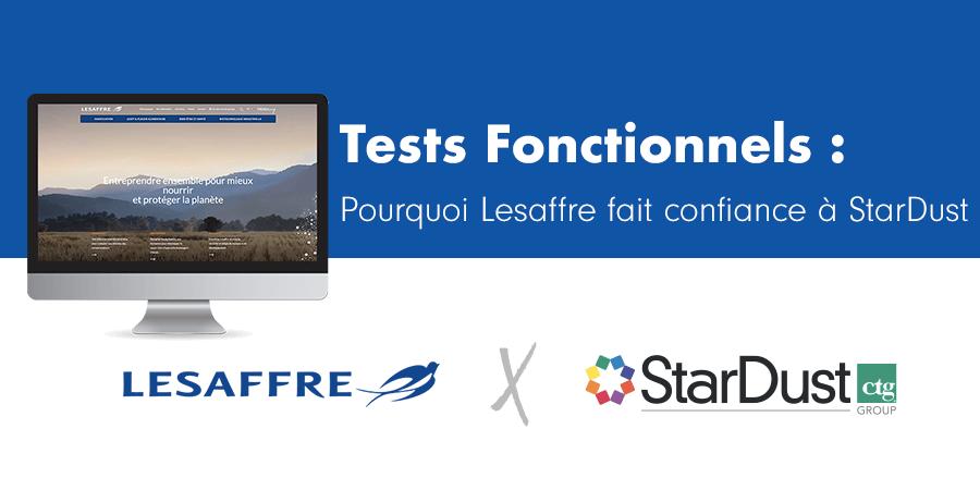 Tests Fonctionnels : Pourquoi Lesaffre fait confiance à StarDust