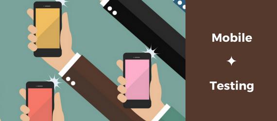 Fundamentals of Mobile Testing