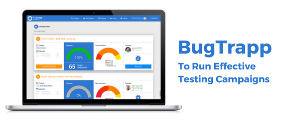 BugTrapp: To Run Effective Testing Campaigns