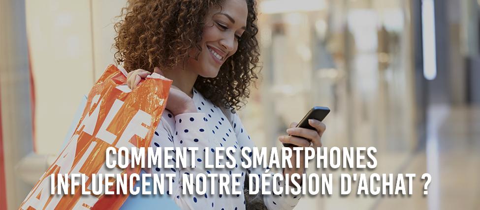 Comment les smartphones influencent notre décision d'achat ?