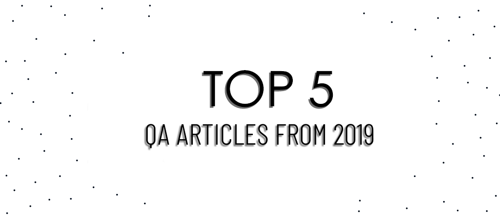 Top 5 QA Articles From 2019