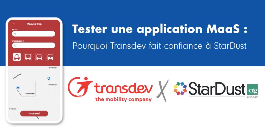 Tester une application MaaS : Pourquoi Transdev fait confiance à StarDust