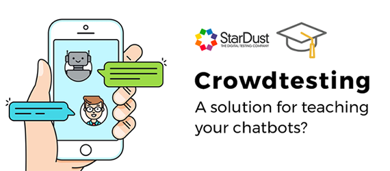 Crowdtesting: A solution for teaching Chatbots?