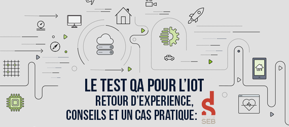 Tests IoT pour Body Partner du Groupe Seb