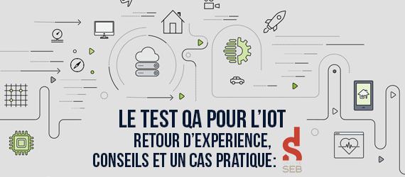 Tests IoT pour Body Partner du Groupe Seb