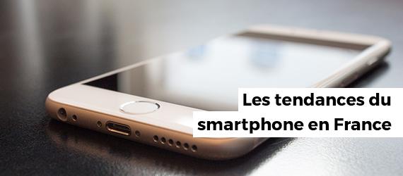 Les tendances du smartphone en France
