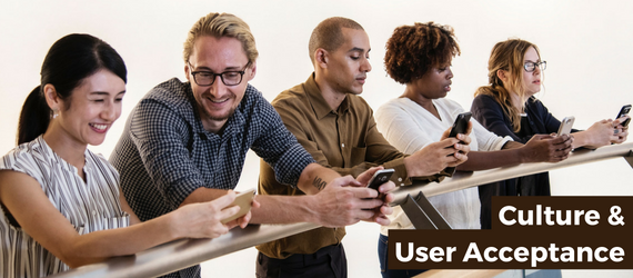 3 Ways Culture Affects User Acceptance