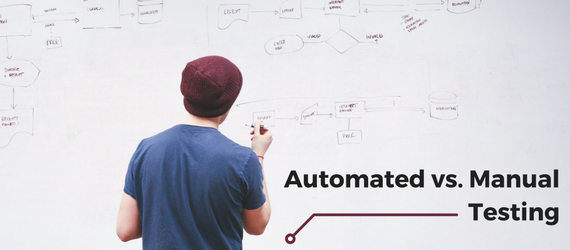 automated and manual testing do organizations have to choose