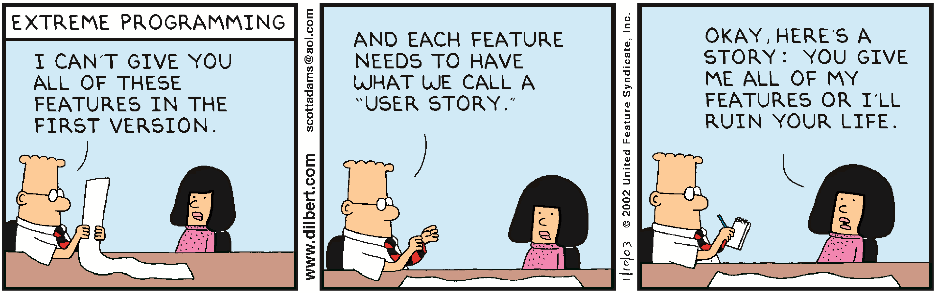 When building and testing software, user stories are an important resource.