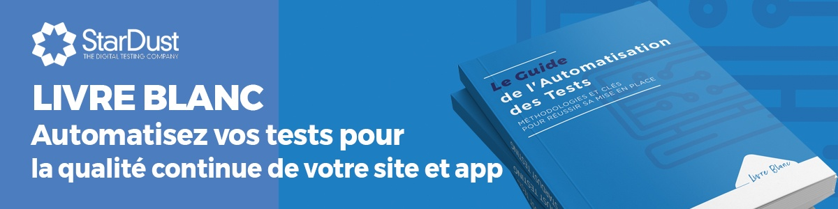 Le guide de l'automatisation des tests